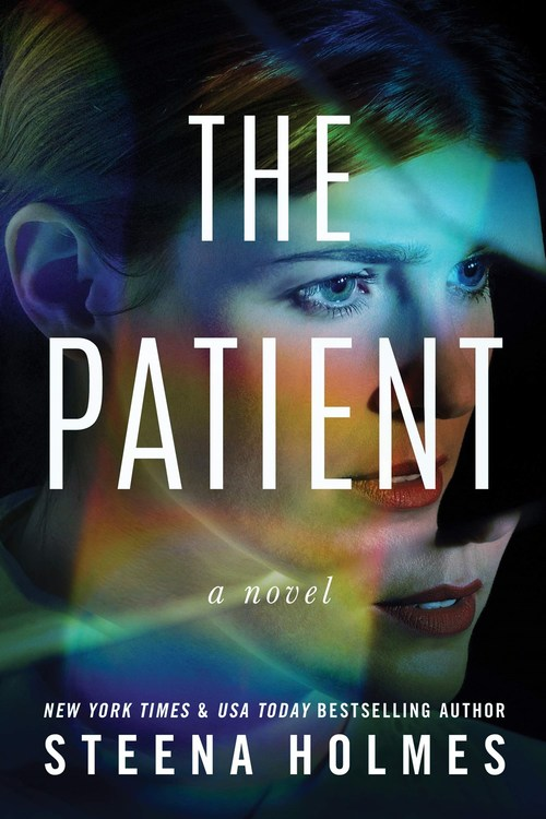 The Patient by Steena Holmes