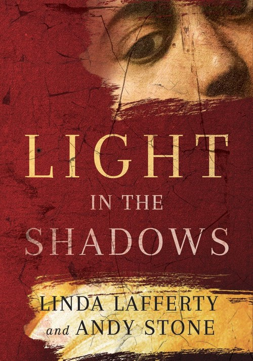 Light in the Shadows by Linda Lafferty