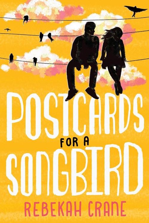 Postcards for a Songbird by Rebekah Crane