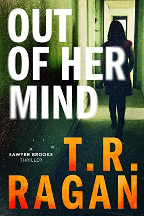 Out of Her Mind by T.R. Ragan