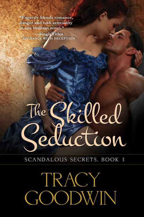 The Skilled Seduction by Tracy Goodwin