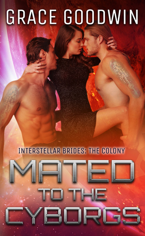 MATED TO THE CYBORGS