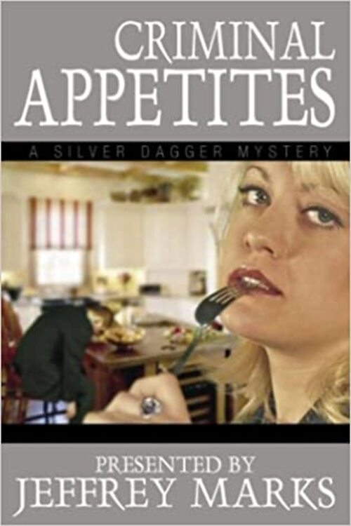 Criminal Appetites by Tamar Myers