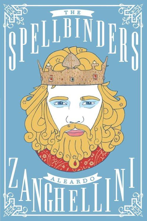 The Spellbinders by Aleardo Zanghellini