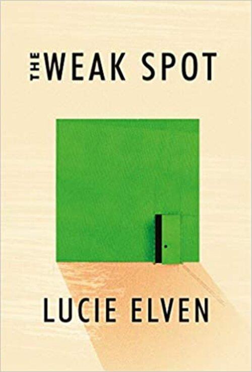 The Weak Spot by Lucie Elven