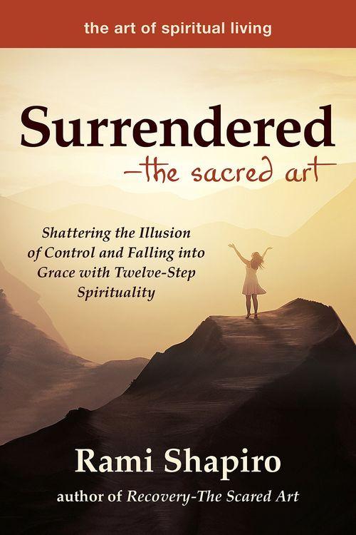 Surrendered―The Sacred Art
