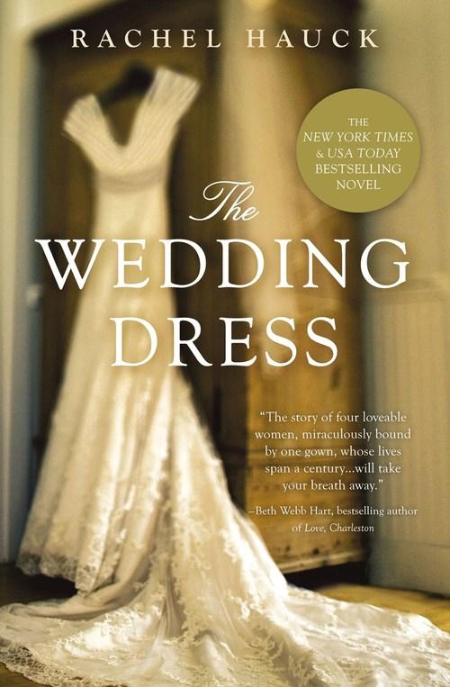 The Wedding Dress by Rachel Hauck