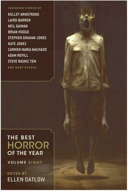 The Best Horror of the Year Volume Eight by Kelley Armstrong