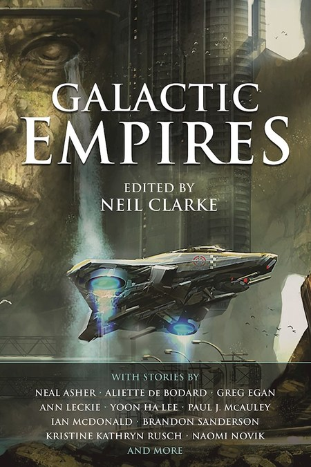 Galactic Empires by Neil Clarke