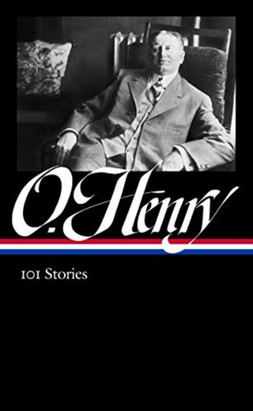 O. Henry: 101 Stories (LOA #345)