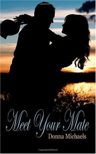 Meet Your Mate by Donna Michaels