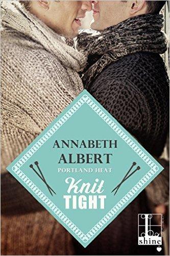 Knit Tight by Annabeth Albert