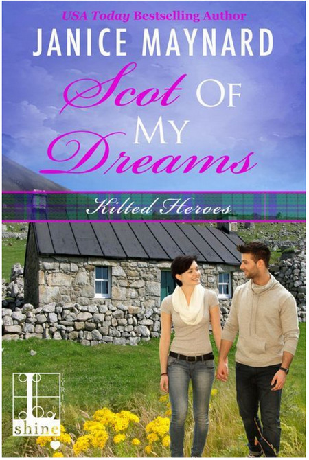 Scot Of My Dreams by Janice Maynard