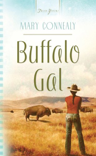 Buffalo Gal by Mary Connealy