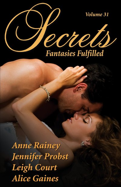 Secrets, Fantasies Fulfilled Volume 31 by Alice Gaines