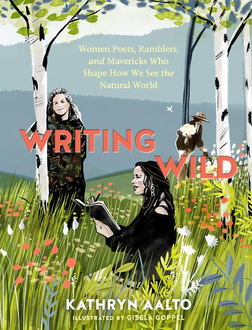 Writing Wild by Kathryn Aalto
