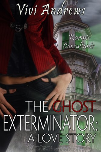 The Ghost Exterminator by Vivi Andrews