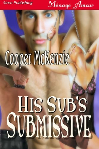 HIS SUB'S SUBMISSIVE
