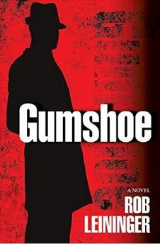 Gumshoe by Rob Leininger