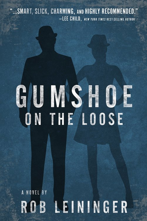 Gumshoe on the Loose