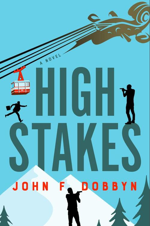High Stakes by John F. Dobbyn