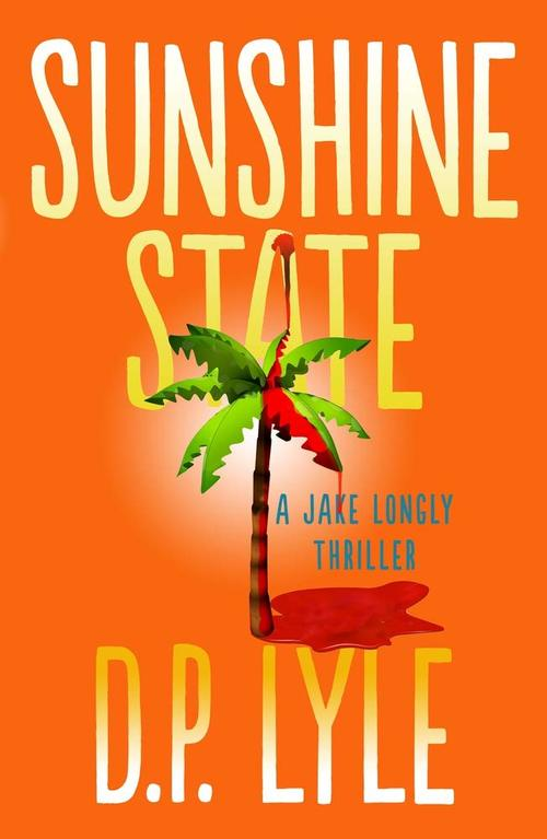 Sunshine State by D.P. Lyle