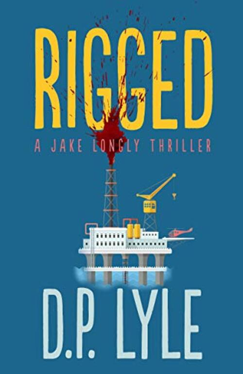 Rigged by D.P. Lyle
