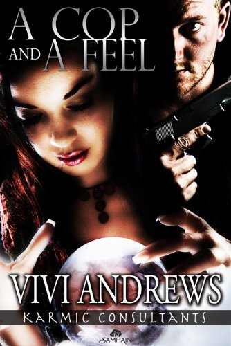 A Cop and A Feel by Vivi Andrews