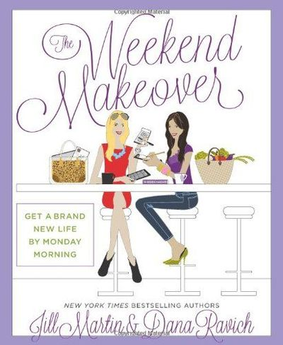 The Weekend Makeover by Jill Martin