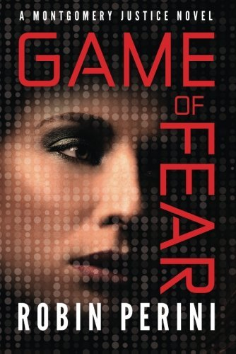 Game of Fear by Robin Perini