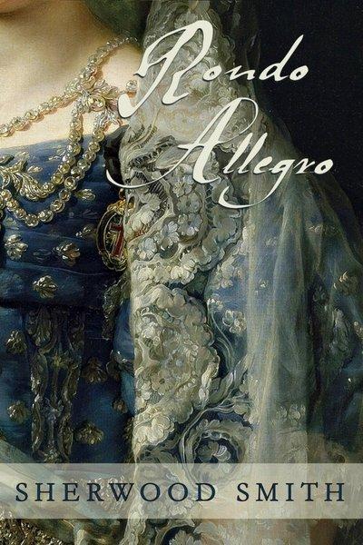 Rondo Allegro by Sherwood Smith