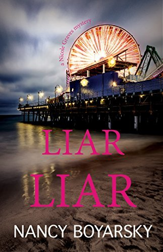Liar Liar by Nancy Boyarsky