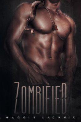 Zombified by Maggie LaCroix