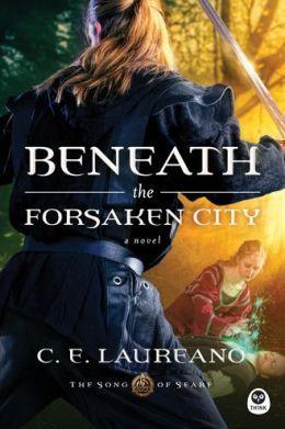 BENEATH THE FORSAKEN CITY