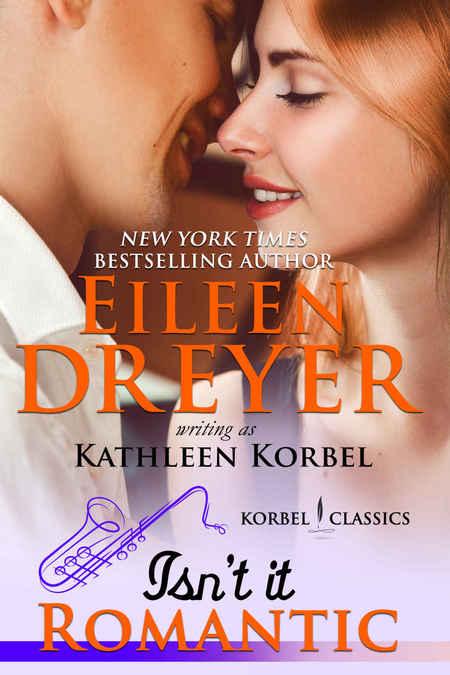 Isn't It Romantic? by Eileen Dreyer
