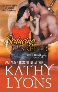 Excerpt of Seducing the Skeptic by Kathy Lyons