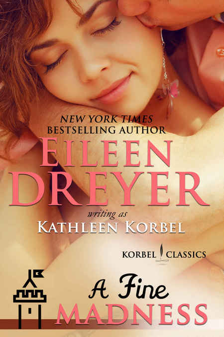 A Fine Madness by Eileen Dreyer