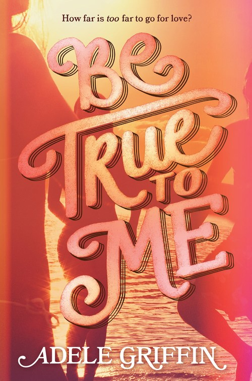 Be True To Me