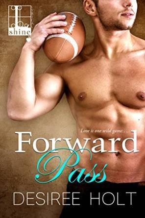 Forward Pass by Desiree Holt