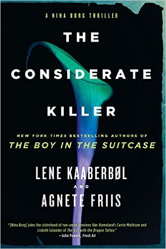 The Considerate Killer by Lene Kaaberbol