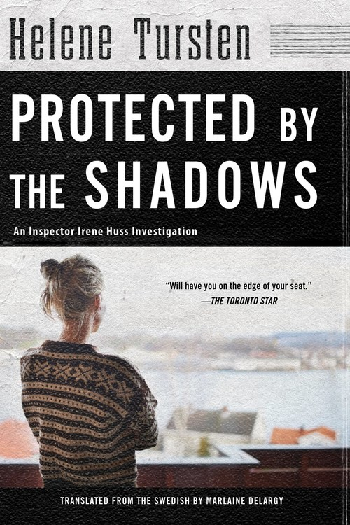 Protected by the Shadows by Helene Tursten