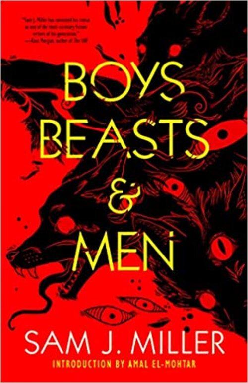 Boys, Beasts, & Men