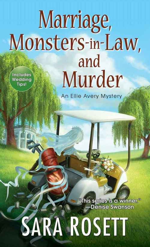 Marriage, Monsters-in-Law, and Murder by Sara Rosett