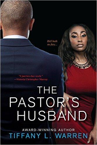 The Pastor's Husband by Tiffany L. Warren