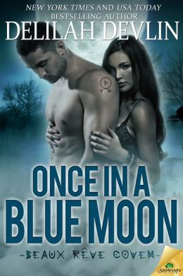 Once in a Blue Moon by Delilah Devlin