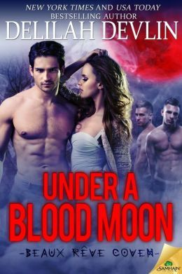 Under a Blood Moon by Delilah Devlin
