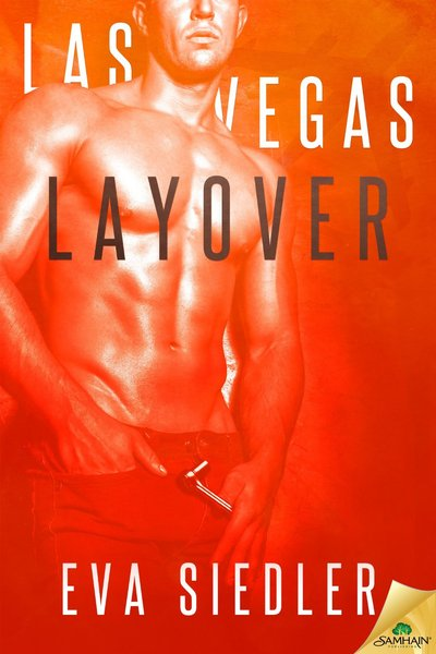Las Vegas Layover by Eva Siedler