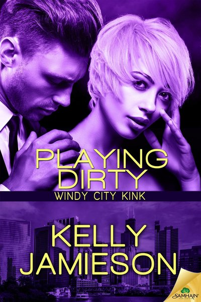 Playing Dirty by Kelly Jamieson
