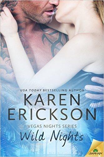 Wild Nights by Karen Erickson