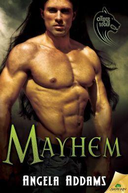 Mayhem by Angela Addams
